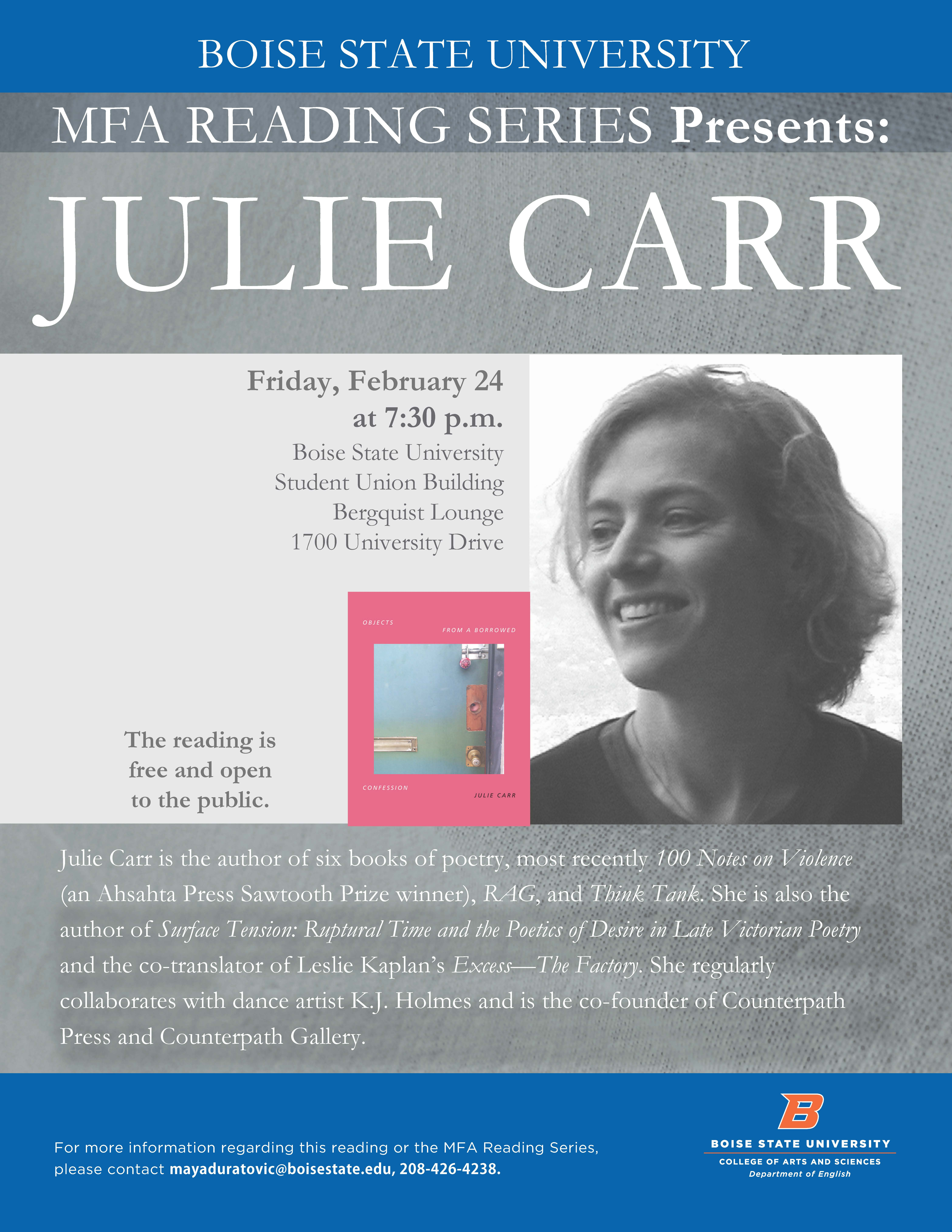 Julie Carr, February 24, 7:30 PM at Boise State University Berquist Lounge