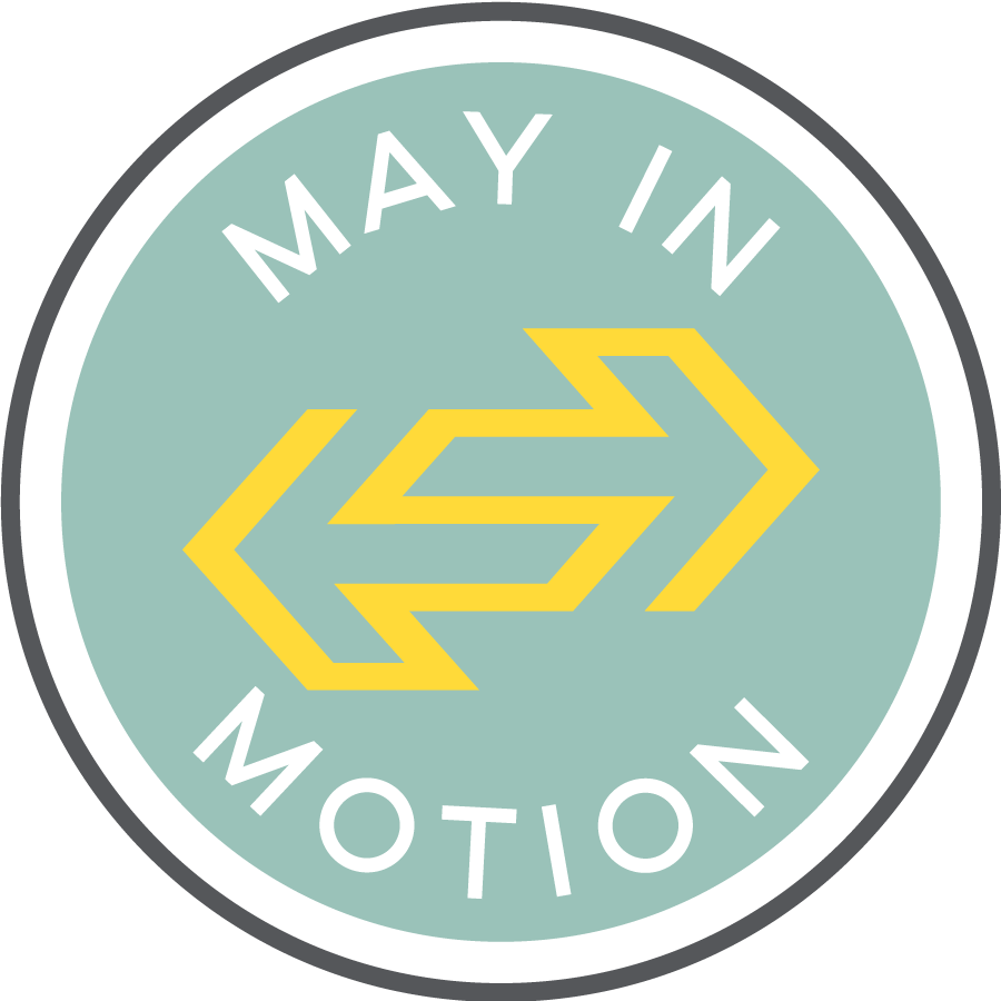 May in Motion